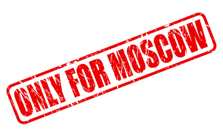 solely: ONLY FOR MOSCOW red stamp text on white