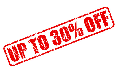 thirty percent off: UP TO 30 PERCENT OFF red stamp text on white Stock Photo