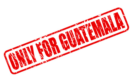 solely: ONLY FOR GUATEMALA red stamp text on white