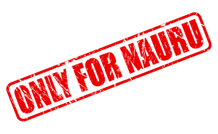 nauru: ONLY FOR NAURU red stamp text on white