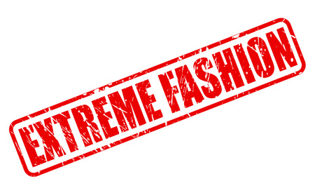furthest: EXTREME FASHION red stamp text on white
