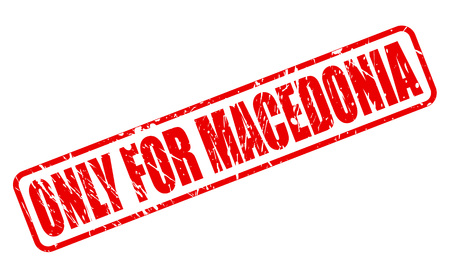 solely: ONLY FOR MACEDONIA red stamp text on white