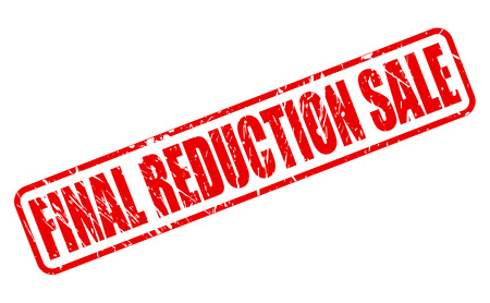 conclusive: FINAL REDUCTION SALE RED STAMP TEXT ON WHITE Illustration