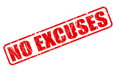 NO EXCUSES RED STAMP TEXT ON WHITE