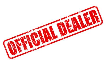 dealer: OFFICIAL DEALER RED STAMP TEXT ON WHITE