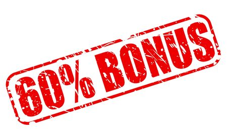 gratuity: Sixty percent bonus red stamp text on white
