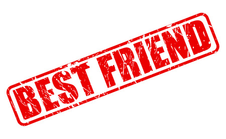 a fellow: BEST FRIEND RED STAMP TEXT ON WHITE