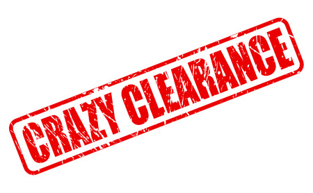 CRAZY CLEARANCE RED STAMP TEXT ON WHITE