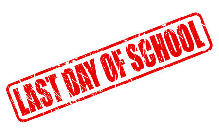 Letzter Schultag RED STAMP TEXT AUF WEIß