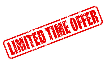 limited time: LIMITED TIME OFFER RED STAMP TEXT ON WHITE