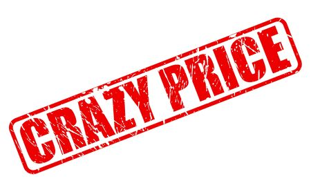 lunatic: CRAZY PRICE RED STAMP TEXT ON WHITE Illustration