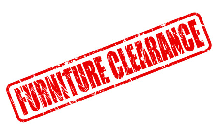 furnishings: FURNITURE CLEARANCE RED STAMP TEXT ON WHITE