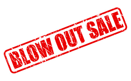 kick out: BLOW OUT SALE RED STAMP TEXT ON WHITE