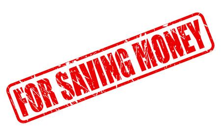 deliverance: FOR SAVING MONEY stamp text on white Illustration