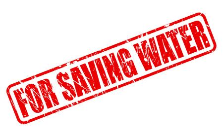 d�livrance: POUR SAUVER texte tampon EAU sur blanc Illustration