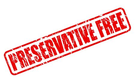 preservative: PRESERVATIVE FREE red stamp text on white Illustration