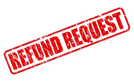 solicitation: REFUND REQUEST red stamp text on white Illustration