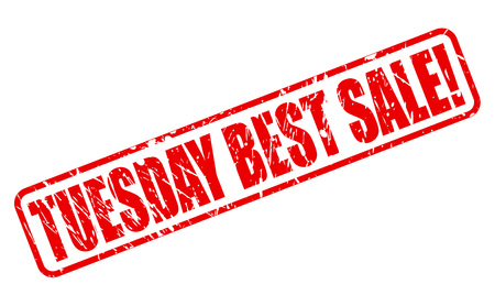 tuesday: TUESDAY BEST SALE red stamp text on white