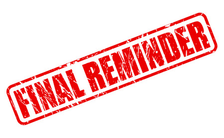 conclusive: FINAL REMINDER red stamp text on white Illustration