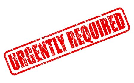 URGENTLY REQUIRED red stamp text on white