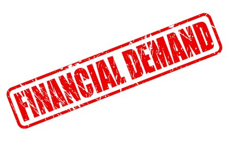 pecuniary: FINANCIAL DEMAND red stamp text on white Illustration