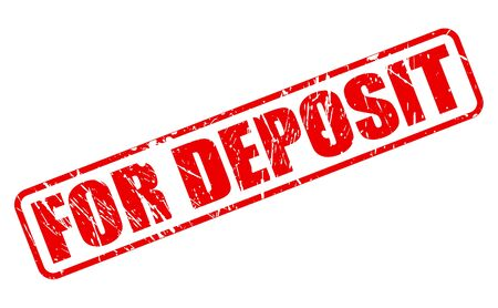 storehouse: FOR DEPOSIT red stamp text on white