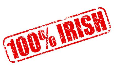 100 PERCENT IRISH red stamp text on white