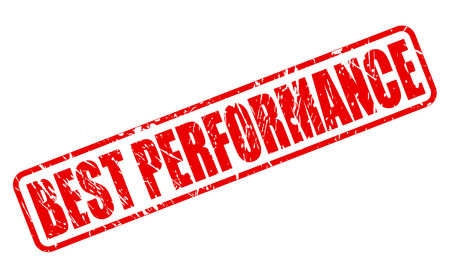 BEST PERFORMANCE red stamp text on white Illustration