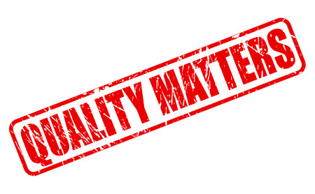 matters: QUALITY MATTERS red stamp text on white