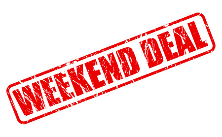 affair: WEEKEND DEAL red stamp text on white