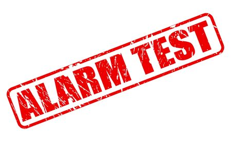 uneasiness: ALARM TEST red stamp text on white
