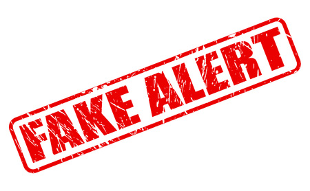 uneasiness: FAKE ALERT red stamp text on white
