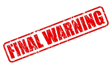 conclusive: FINAL WARNING red stamp text on white