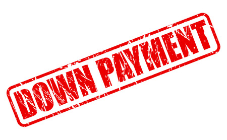 down under: DOWN PAYMENT red stamp text on white