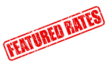 rates: FEATURED RATES red stamp text on white