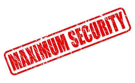 certainty: MAXIMUM SECURITY red stamp text on white Illustration
