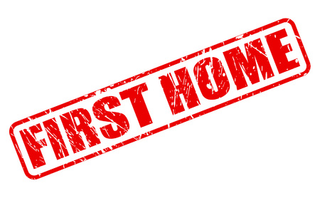 first home: FIRST HOME red stamp text on white