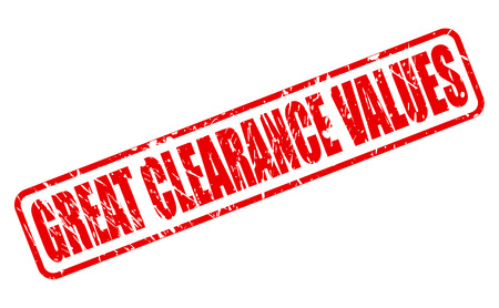 liquidation: GREAT CLEARANCE VALUES red stamp text on white