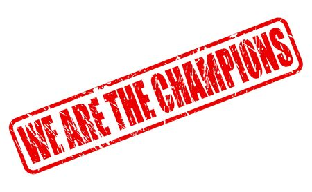 finalist: WE ARE THE CHAMPIONS red stamp text on white