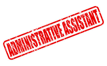 ADMINISTRATIVE ASSISTANT red stamp text on white