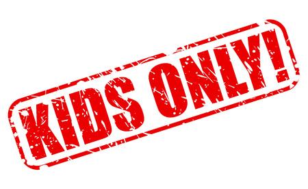 KIDS ONLY red stamp text on white Illusztráció