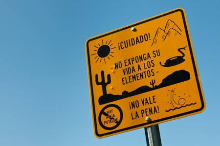 Warning Sign for Illegal Immigrants near the USMexico Border photo