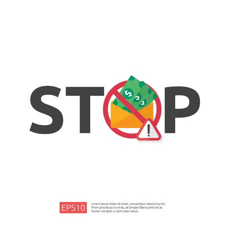 Stop and Anti Corruption concept. Business bribe with money in an envelope and prohibition warning sign. vector illustration in flat style for banner, background, web landing page and presentation. Ilustrace
