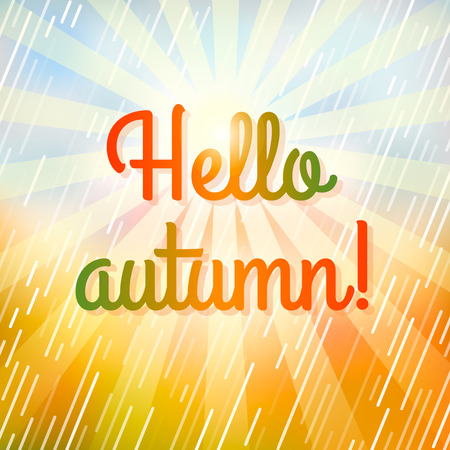 Bright autumnal background with the inscription Hello Autumn! And falling autumn leaves. vector illustration