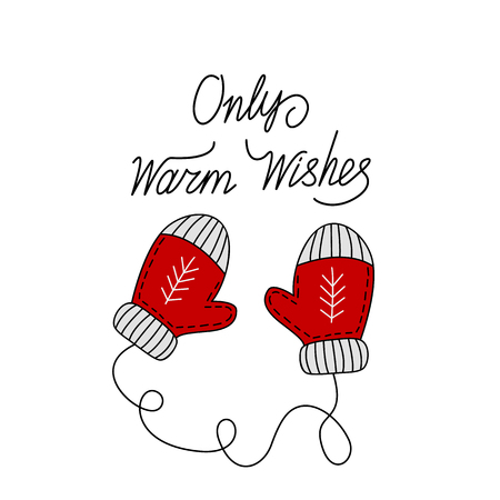 greeting card with the words only warm wishes . Calligraphic writing, handwritten phrase.