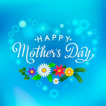 Handmade elegant inscription Happy Mothers Day on blurred blue sky background with wildflowers.Vector illustration isolated