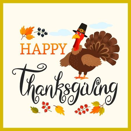 Happy Thanksgiving hand lettering lettering with a traditional turkey in a hat and autumn leaves and berries. greeting card or banner. vector illustration