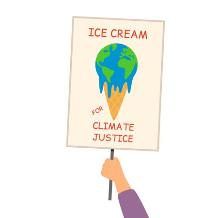 Planet Earth is melting and dying from global warming in the form of an ice cream cone. A poster in the activists hand. environmental disaster concept vector illustration