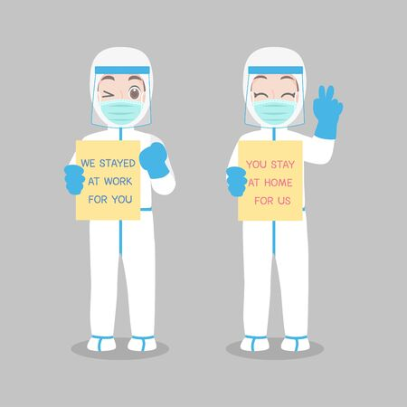 Set of  Doctor in personal protective suit wear a surgical protective Medical mask for prevent virus said We stay at work for you. You stay at home for us. Social distance. Protect yourself.