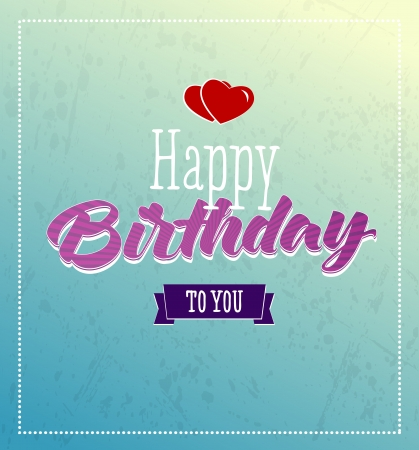 amazing wallpaper: Happy birthday retro vector illustration with red hearts. Illustration